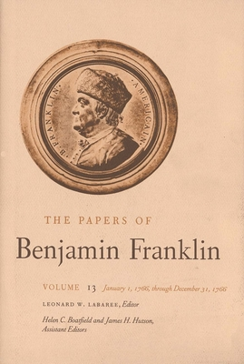 Cover for The Papers of Benjamin Franklin, Vol. 13