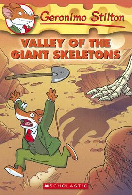 Valley of the Giant Skeletons (Geronimo Stilton #32) Cover Image