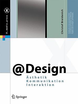 @Design: Ästhetik, Kommunikation, Interaktion (X.Media.Press) Cover Image
