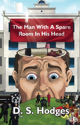 The Man With a Spare Room in His Head Cover Image