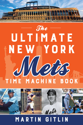 The Ultimate New York Mets Time Machine Book Cover Image