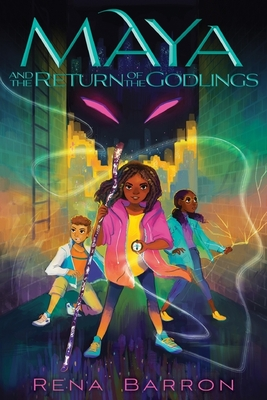 Maya and the Return of the Godlings (Maya and the Rising Dark) Cover Image