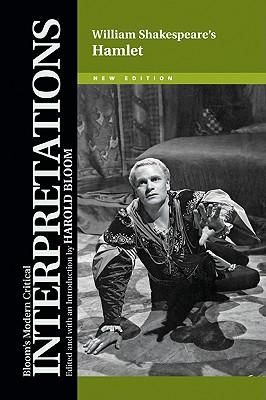 William Shakespeare's Hamlet (Bloom's Modern Critical Interpretations) Cover Image