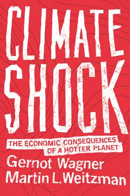 Climate Shock: The Economic Consequences of a Hotter Planet Cover Image