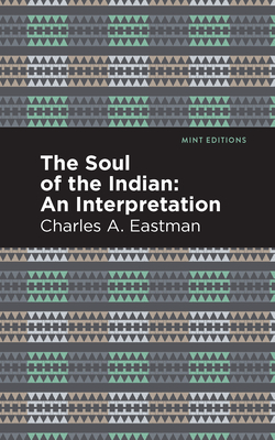 The Soul of an Indian:: An Interpetation Cover Image