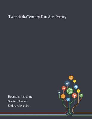 Twentieth-Century Russian Poetry Cover Image