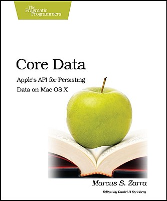 Core Data: Apple's API for Persisting Data on Mac OS X Cover Image