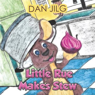 Little Rue Makes Stew Cover Image