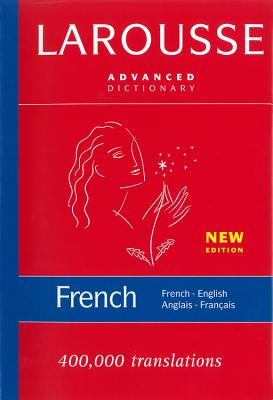 Larousse Advanced French-English/English-French Dictionary Cover Image