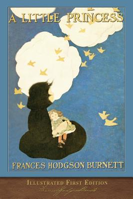 A Little Princess: Illustrated First Edition Cover Image
