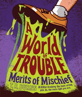 A World of Trouble (Merits of Mischief #2) Cover Image