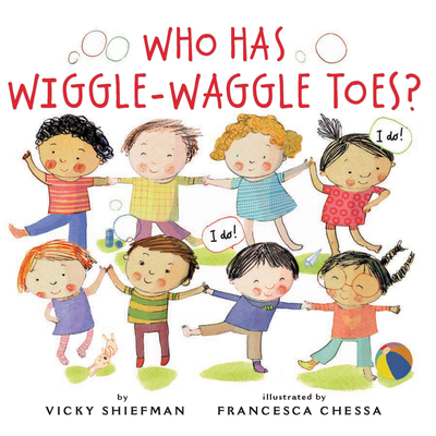 Who Has Wiggle-Waggle Toes? Cover Image