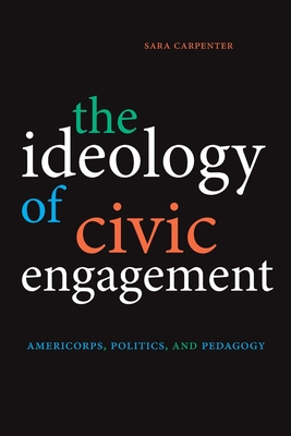 The Ideology of Civic Engagement Cover Image