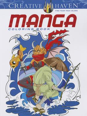 Creative Haven: Manga Coloring Book (Paperback) | Greenlight Bookstore