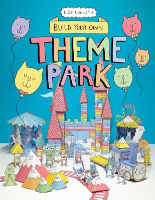 Build Your Own Theme Park: A Paper Cut-Out Book Cover Image