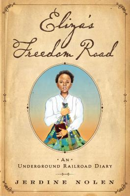 Cover for Eliza's Freedom Road
