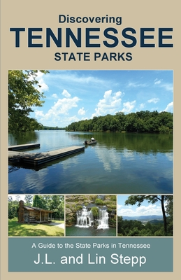 Discovering Tennessee State Parks Cover Image