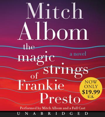 The Magic Strings of Frankie Presto Low Price CD: A Novel Cover Image
