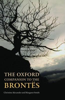 The Oxford Companion to the Brontës (Oxford Companion To...) Cover Image