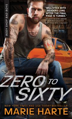 Cover for Zero to Sixty (Body Shop Bad Boys #3)