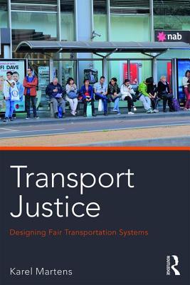 Transport Justice: Designing Fair Transportation Systems Cover Image
