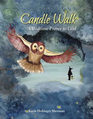 Candle Walk: A Bedtime Prayer to God Cover Image
