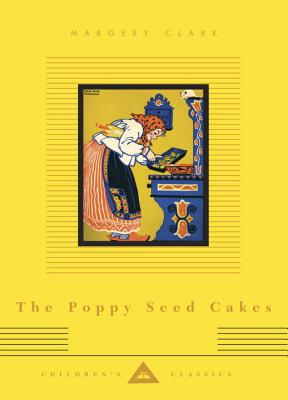 Cover for The Poppy Seed Cakes (Everyman's Library Children's Classics Series)