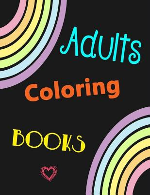 Adults Coloring Books: For Girls Women Teens Included Flower Butterfly Unicorn Animals Bird Fish Dress Lady Adults Relaxation Perfect Christm Cover Image