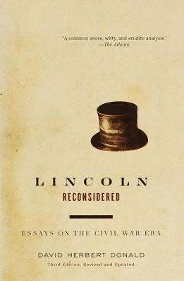 Lincoln Reconsidered: Essays on the Civil War Era Cover Image