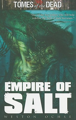 TOMES OF THE DEAD: EMPIRE OF SALT Cover Image