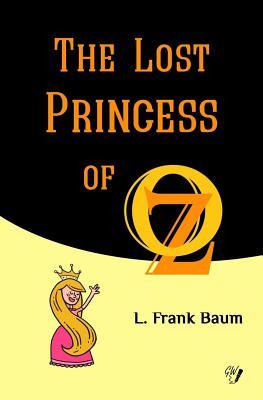 The Lost Princess of Oz (Oz Books #11) Cover Image