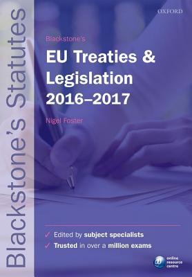 Blackstone's Eu Treaties & Legislation 2016-2017 Cover Image