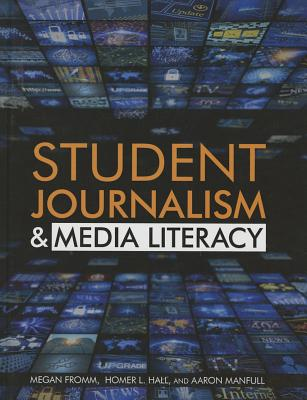 Student Journalism and Media Literacy Cover Image
