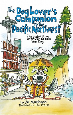 The Dog Lover's Companion to the Pacific Northwest Cover