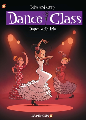Dance Class #11: Dance With Me (Dance Class Graphic Novels #11) Cover Image