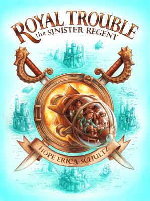 Cover for The Sinister Regent (Royal Trouble)