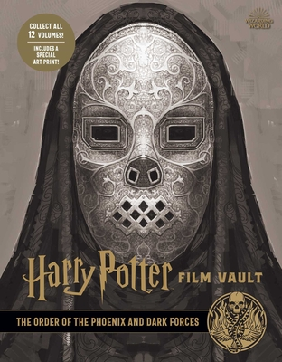 Harry Potter: Film Vault: Volume 8: The Order of the Phoenix and Dark Forces Cover Image