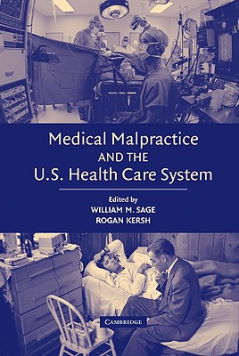 Medical Malpractice and the U.S. Health Care System Cover Image