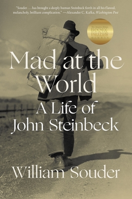 Mad at the World: A Life of John Steinbeck Cover Image