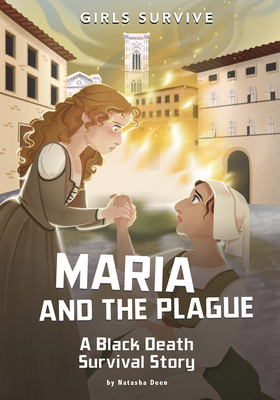 Maria and the Plague: A Black Death Survival Story Cover Image
