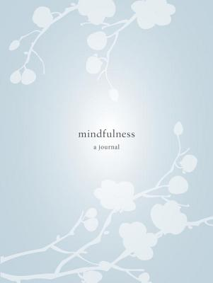 Mindfulness: A Journal Cover Image