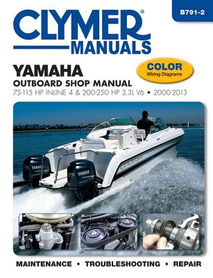 Yamaha Outboard Shop Manual: 75-115 HP Inline 4 & 200-250 HP 3.3l V6 2000-2013 Cover Image