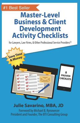 Master-Level Business & Client Development Activity Checklists - Set 1: For Lawyers, Law Firms, and Other Professional Services Providers Cover Image