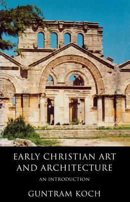 Early Christian Art and Architecture: An Introduction Cover Image