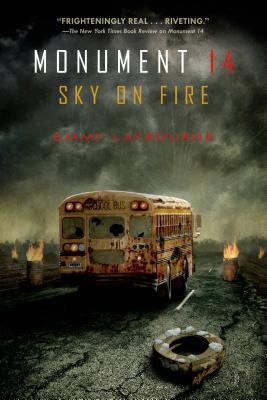 Monument 14: Sky on Fire (Monument 14 Series #2) Cover Image