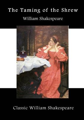 The Taming of the Shrew: A Shakespearean Comedy Cover Image