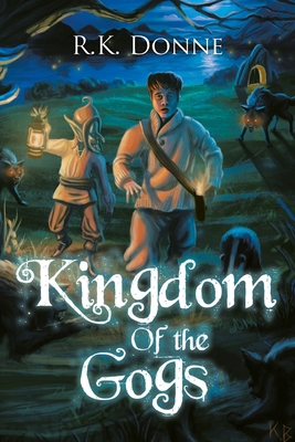 Kingdom of the Gogs Cover Image