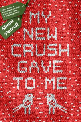 My New Crush Gave to Me Cover