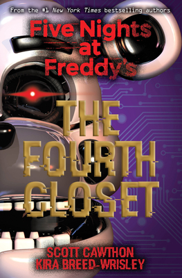 The Fourth Closet (Five Nights at Freddy's #3) Cover Image