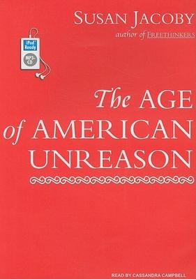 The Age of American Unreason Cover